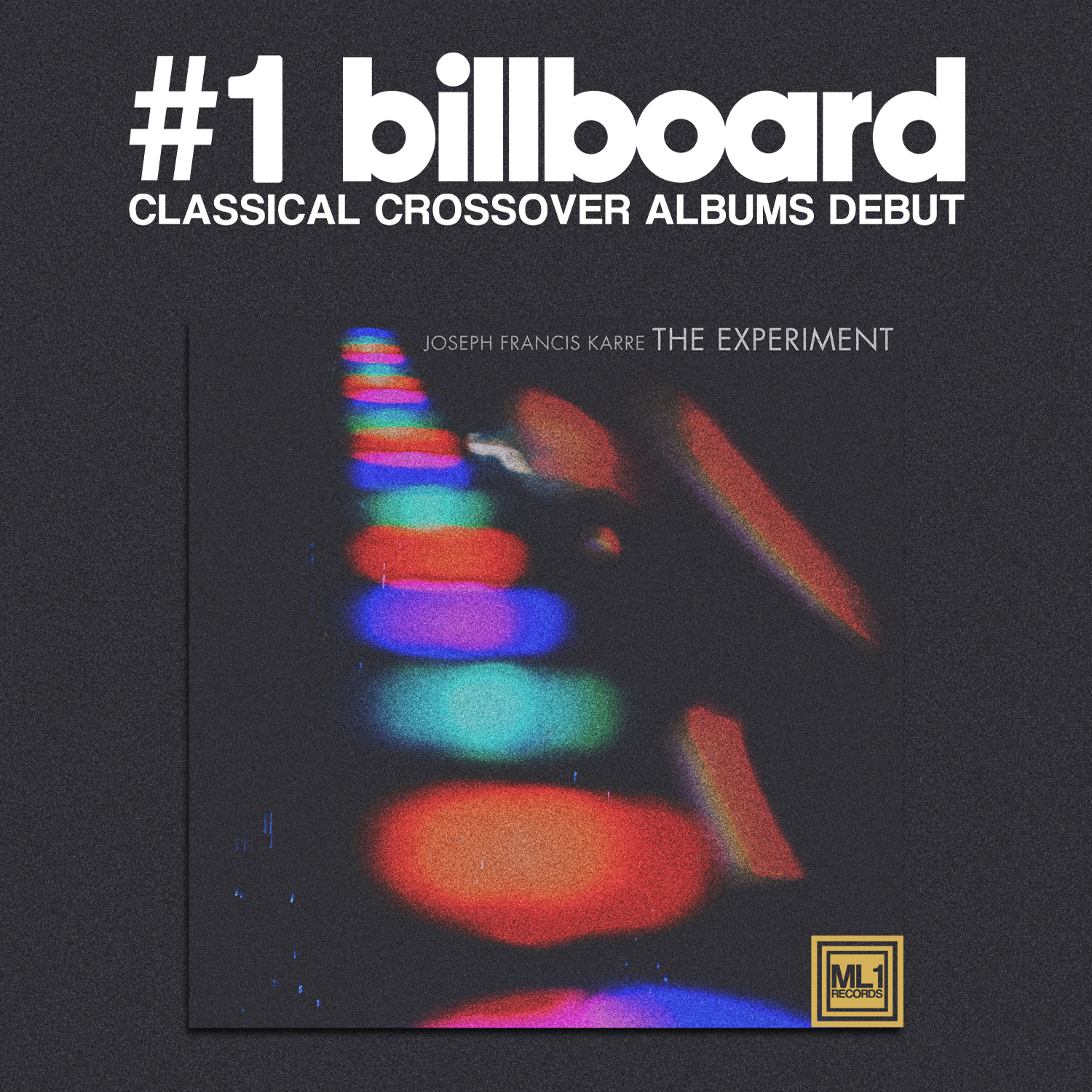 Joseph Francis Karre - The Experiment #1 on Billboard